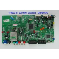 17MB22-22 - 20314804 - 20333532 -  MAINBOARD